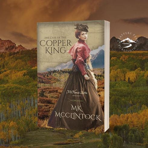 The Case of the Copper King_MK McClintock_3.jpg