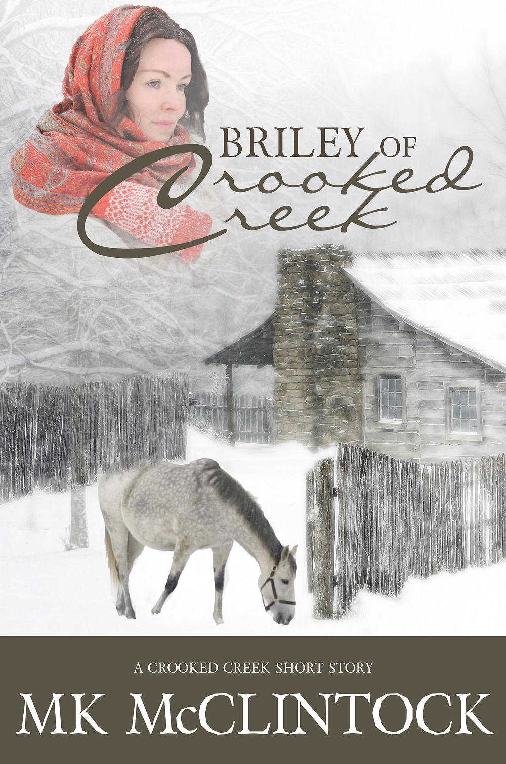 """""""Briley of Crooked Creek"""" by MK McClintock - historical western adventure story"""