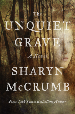 A Reader's Opinion: THE UNQUIET GRAVE by Sharyn McCrumb