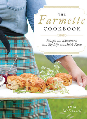 Love and Food from the Irish Countryside with Imen McDonnell