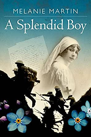 A Splendid Boy by Melanie Martin - A Reader's Opinion
