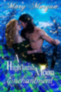 A Highland Moon Enchantment by Mary Morgn