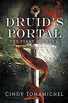 DRUID'S PORTAL, The First Journey by Cindy Tomamichel