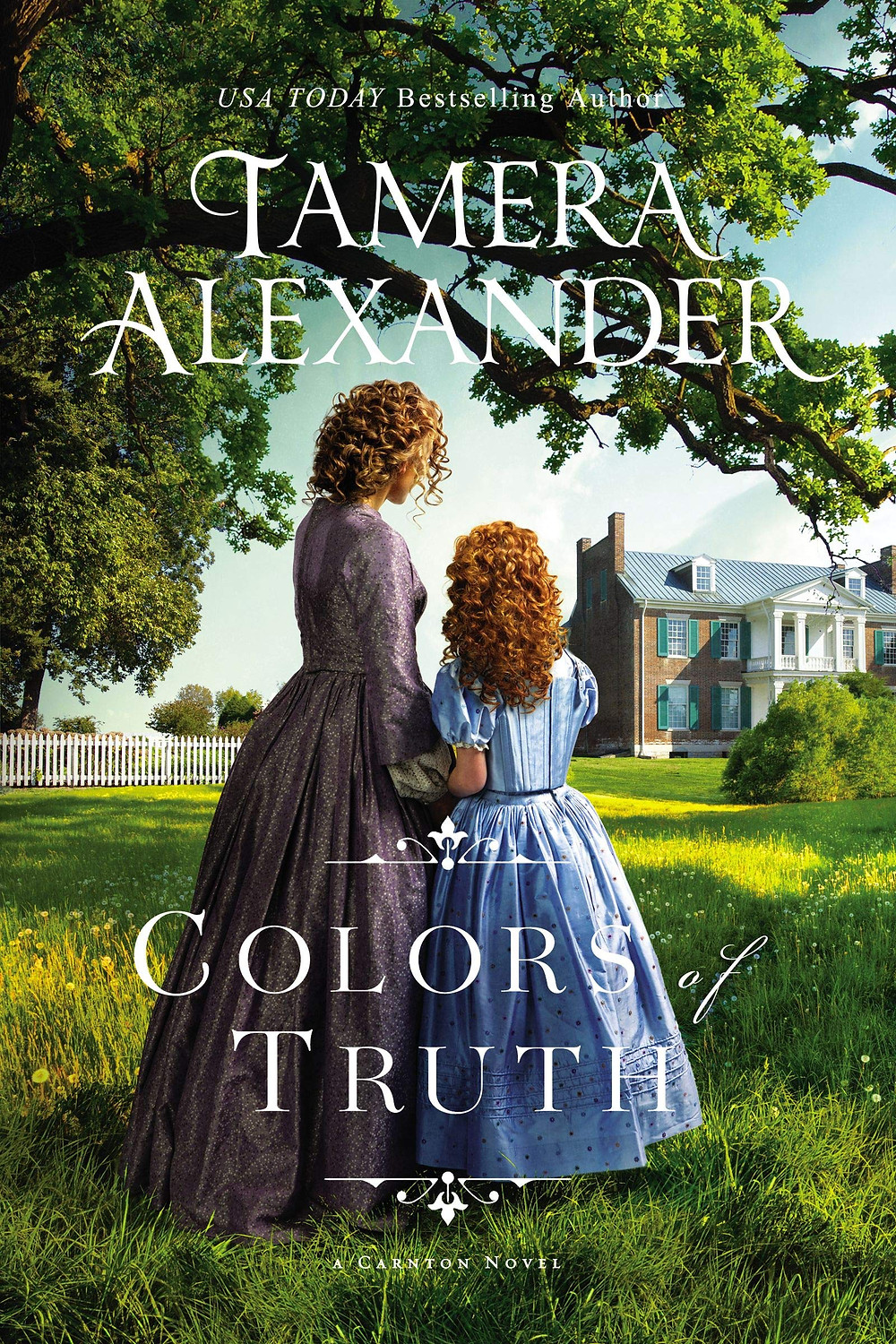 Colors of Truth by Tamera Alexander - Book Recommendation