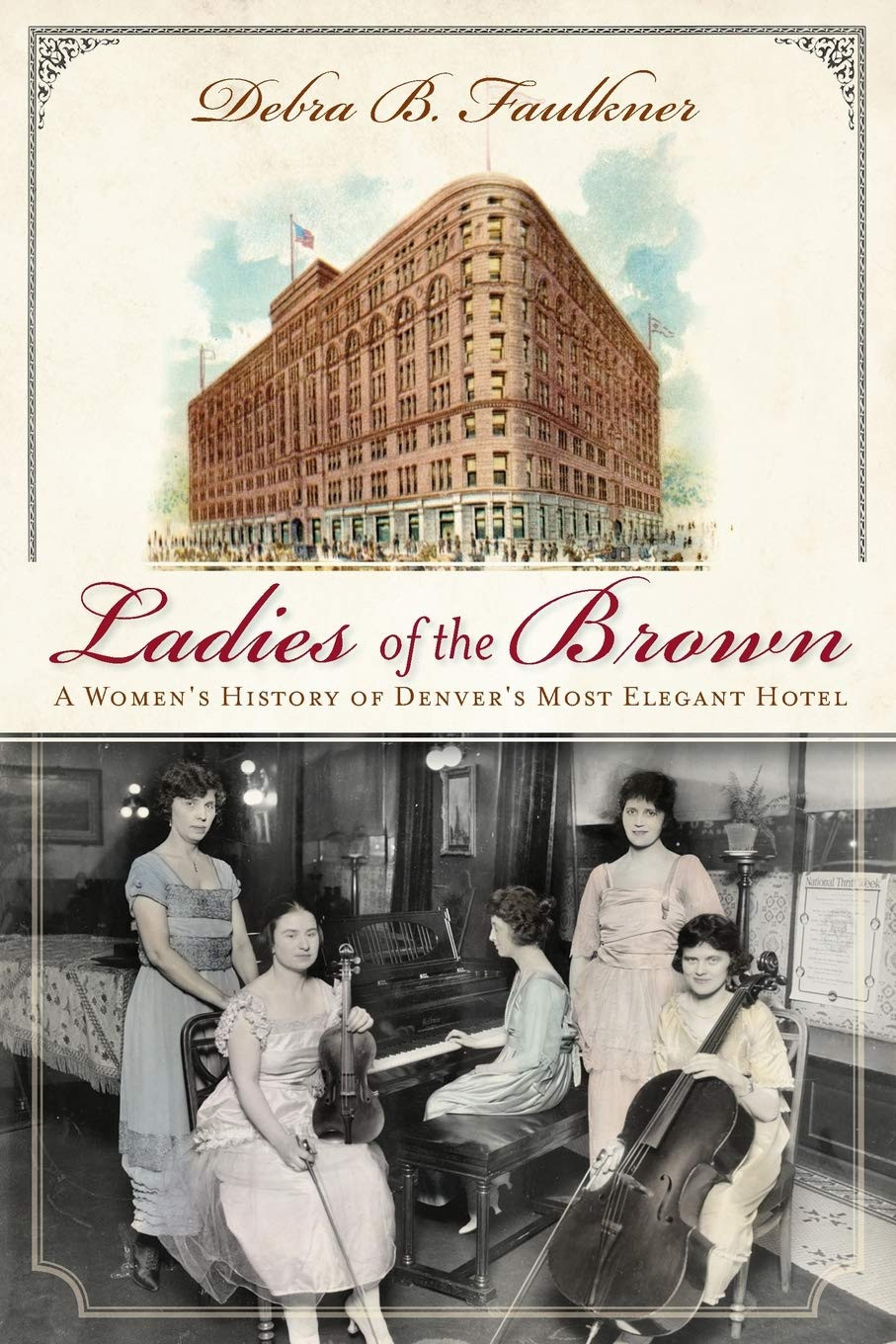 Ladies of the Brown by Debra B. Faulkner - Book Recommendation
