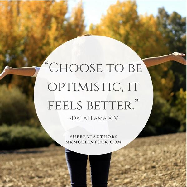 Fostering Optimism ~ #UpbeatAuthors