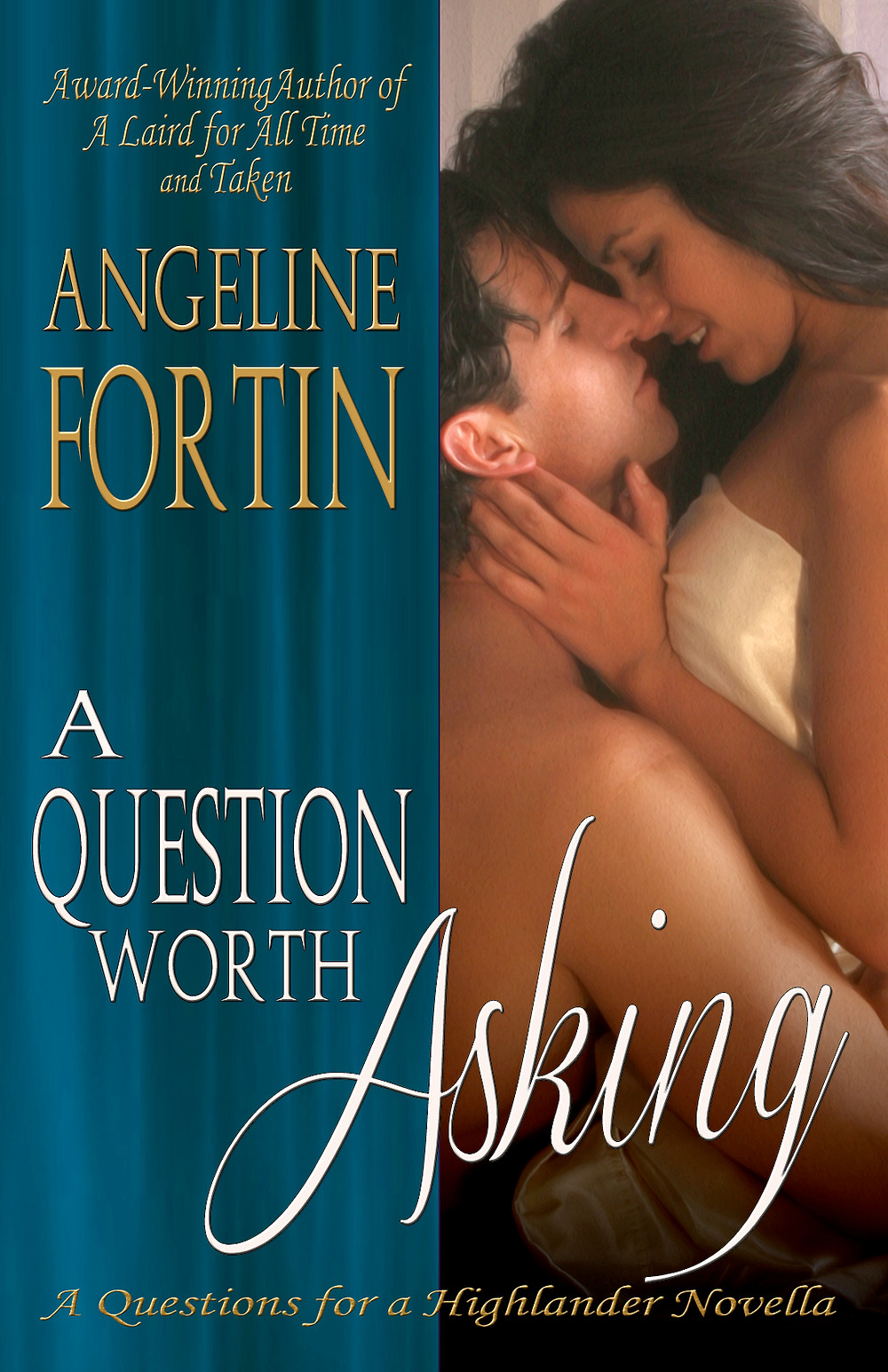 A QUESTION WORTH ASKING by Angelin Fortin