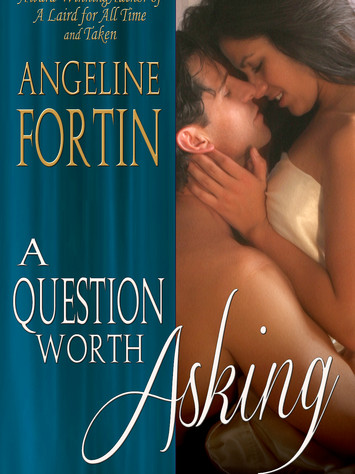 A Reader's Opinion: A QUESTION WORTH ASKING by Angeline Fortin