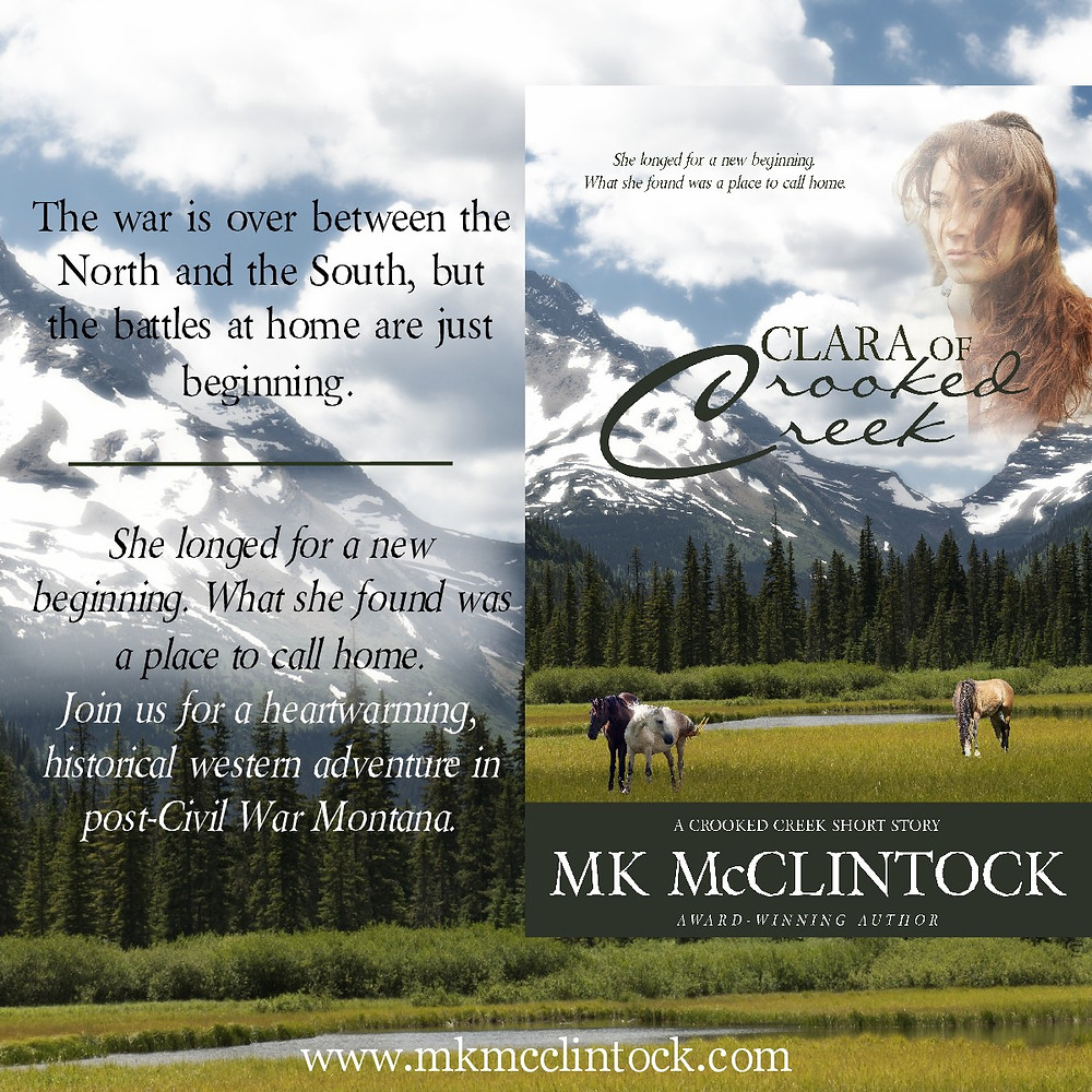 Clara of Crooked Creek by MK McClintock - historical western short story