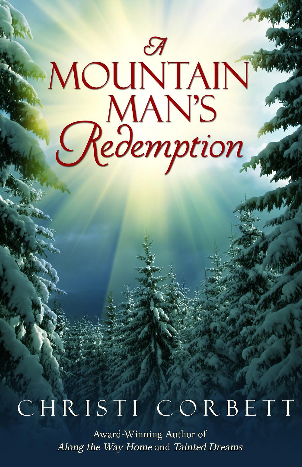 A Mountain Man's Redemption by Christi Corbett