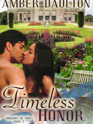 A Reader's Opinion: TIMELESS HONOR by Amber Daulton