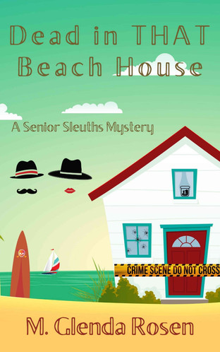 Dead in That Beach House by M. Glenda Rosen - Excerpt