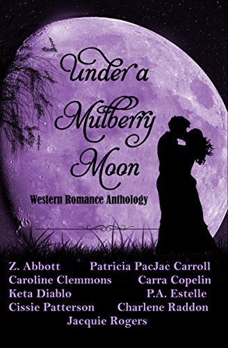 UNDER A MULBERRY MOON by Multiple Authors