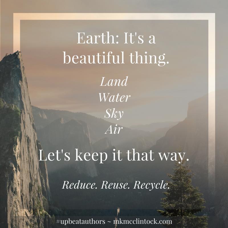 Beautiful Earth ~ #upbeatauthors ~ MK McClintock