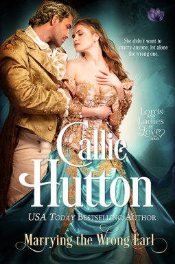 MARRYING THE WRONG EARL by Callie Hutton