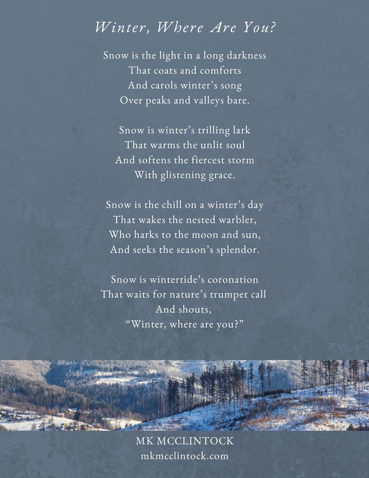 Winter, Where Are You_poem_MK McClintock