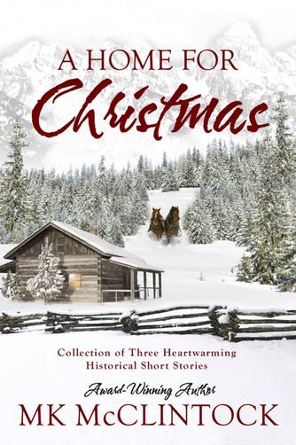A Home for Christmas_MK McClintock