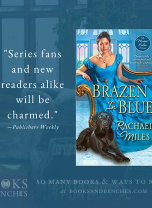 """""""A Delicious Read"""" - Brazen in Blue by Rachael Miles - Excerpt and Interview"""