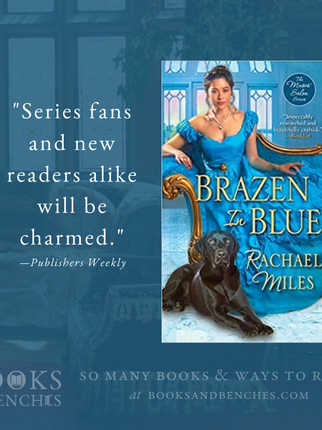 """A Delicious Read"" - Brazen in Blue by Rachael Miles - Excerpt and Interview"