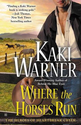 A Reader's Opinion: Where the Horses Run by Kaki Warner
