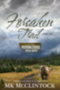 """Forsaken Trail"" by MK McClintock"