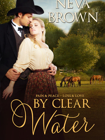 A Reader's Opinion: BY CLEAR WATER by Neva Brown