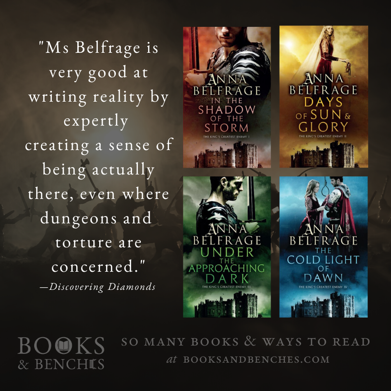 The King's Greatest Enemy series by Anna Belfrage