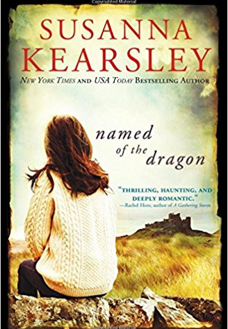 A Reader's Opinion: NAMED OF THE DRAGON by Susanna Kearsley
