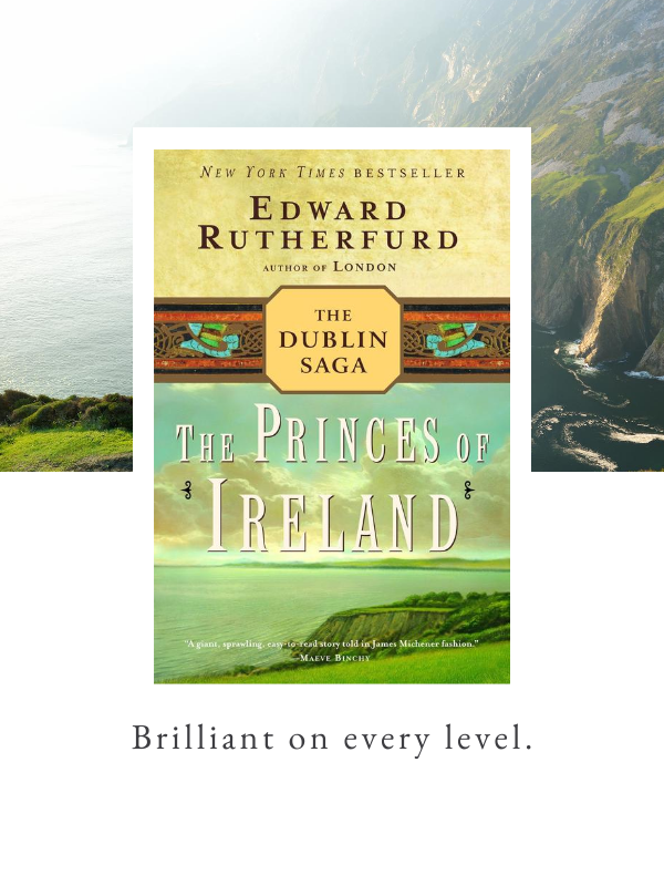 The Princes of Ireland by Edward Rutherford