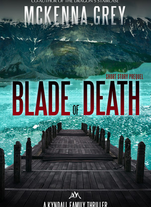"""New Release: """"Blade of Death"""" A Kyndall Family Thriller"""