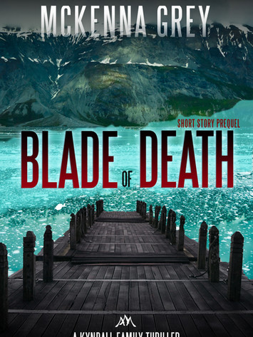 """Excerpt: """"Blade of Death"""" by McKenna Grey"""