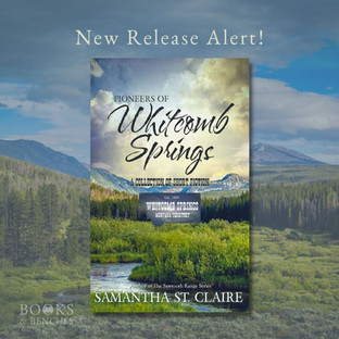 New Release - PIONEERS OF WHITCOMB SPRINGS by Samantha St. Claire