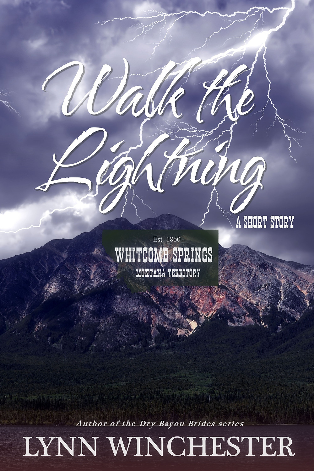 """Walk the Lightning"" a western short story by Lynn Winchester"
