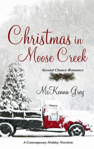 Christmas in Moose Creek_McKenna Grey.jp