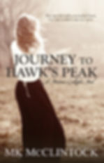 Journey to Hawks Peak by MK McClintock.j