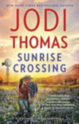Sunrise Crossing by Jodi Thomas
