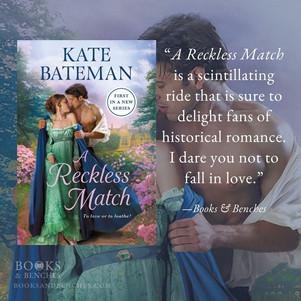 A RECKLESS MATCH by Kate Bateman - A Reader's Opinion