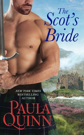 A Reader's Opinion: THE SCOT'S BRIDE by Paula Quinn