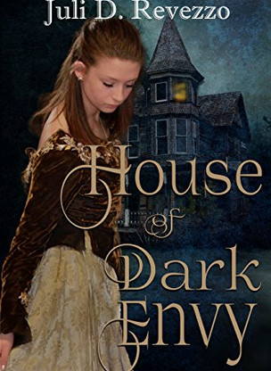 Excerpt from HOUSE OF DARK ENVY by Juli D. Revezzo