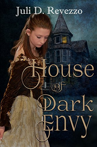 HOUSE OF DARK ENVY by Juli D. Revezzo