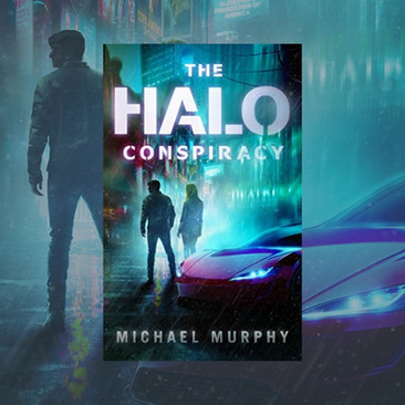 """""""Gritty"""" - THE HALO CONSPIRACY by Michael Murphy - Excerpt"""