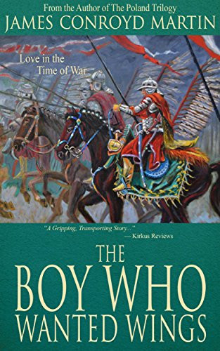 New Release: THE BOY WHO WANTED WINGS by James Conroyd Martin