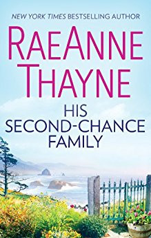 A Reader's Opinion: HIS SECOND-CHANCE FAMILY by RaeAnne Thayne