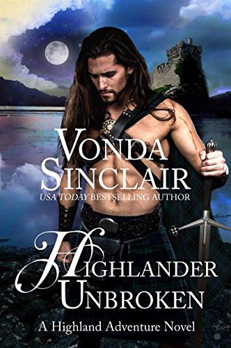 HIGHLANDER UNBROKEN by Vonda Sinclair - A Reader's Opinion