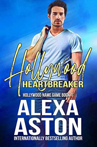 Hollywood Heartbreaker by Alexa Aston