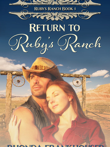 A Reader's Opinion: RETURN TO RUBY'S RANCH by Rhonda Frankhouser