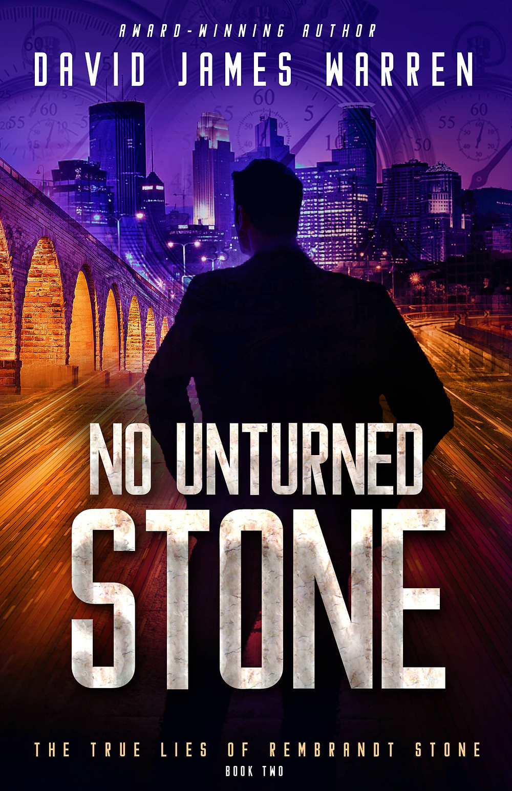 NO STONE UNTURNED by David James Warren