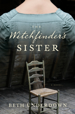 A Reader's Opinion: THE WITCHFINDER'S SISTER by Beth Underdown