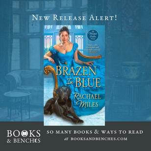 Brazen in Blue by Rachael Miles - New Release