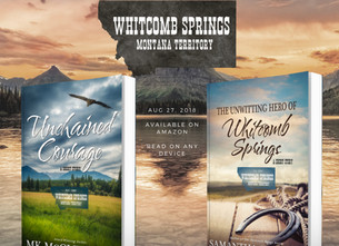 """Now Available: """"Unchained Courage,"""" A Whitcomb Springs Story"""